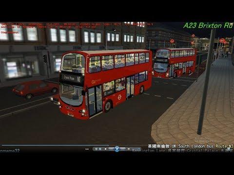 omsi 2 tour (1102) London bus N3 Kennington Lane - Crystal Palace 英國倫敦 肯寧頓徑 - 水晶宮 @ Go Ahead B9TL