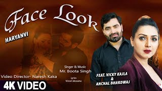 Face Look: Mr Boota (Haryanvi Song) Vicky Kajla Ft Anchal Bhardwaj   New Haryanvi Songs 2018