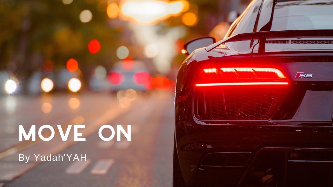 Move On ~ Yadah'Yah
