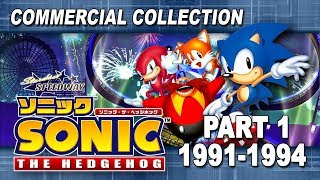 Sonic The Hedgehog Commercial Collection Part 1 (1991-1994)