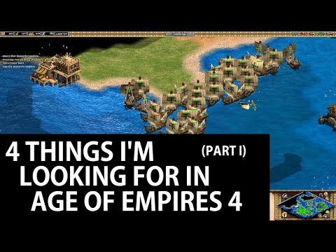 4 Things I'm Looking For In Age of Empires 4 - Part I