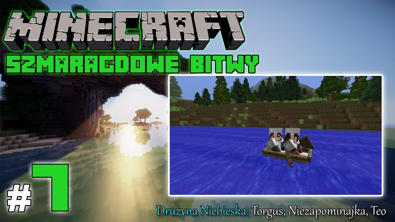 """Minecraft: Szmaragdowe Bitwy [Drużyna Niebieska] odc. 7 – """"Atak na bazę"""""""