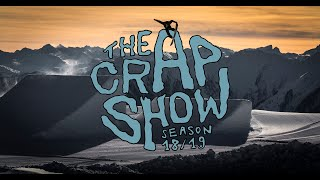 The Crap Show 2019 #1 LAAX