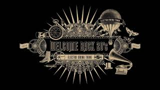 Welcome Back 20's - Electro Swing Mix
