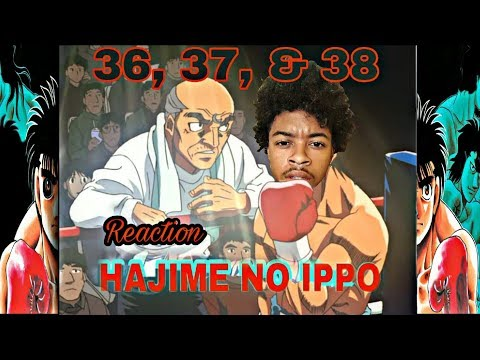 Hajime No Ippo Episodes 36, 37, & 38 [ Live Reaction ] - UNSTOPPABLE