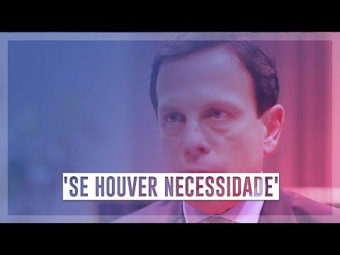 João Doria: 'Teremos Lockdown Se Houver Necessidade'