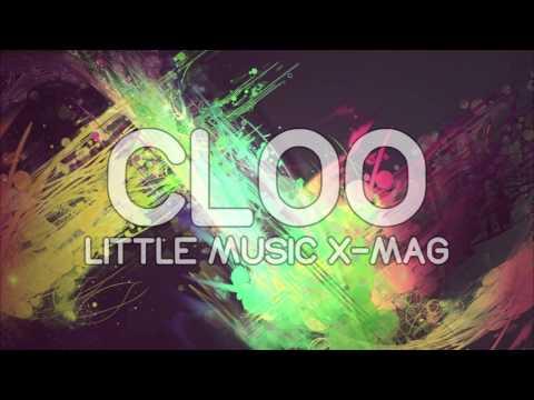 Cloo // Little Music X-Mag