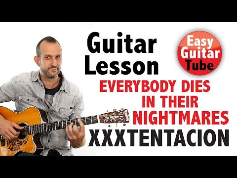 XXXTENTACION - Everybody Dies In Their Nightmares // Guitar lesson + TABS (how to play, tutorial)
