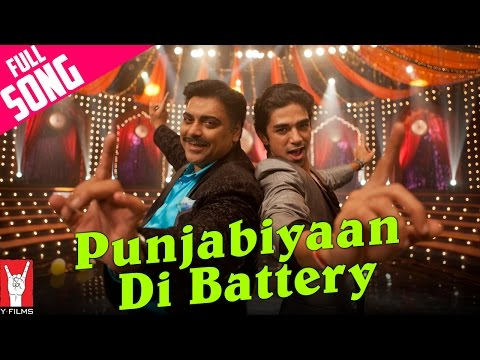 Punjabiyaan Di Battery - Full Song | Mere Dad Ki Maruti | Saqib Saleem | Ram Kapoor