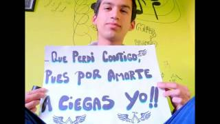MARAVILLAS EN CHILE /FC  Regiones (Fans) ARCANGEL - Por Amar A Ciegas