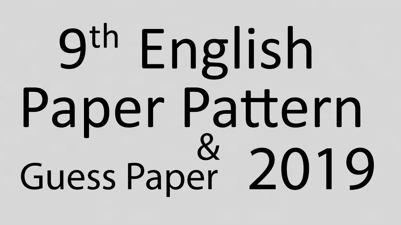 9th English Guess paper 2019
