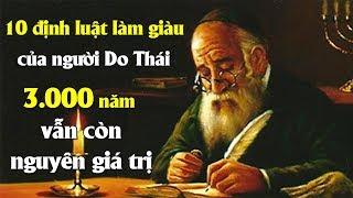 """"""" 10 định luật làm giàu của người Do Thái """" 3.000 năm vẫn còn nguyên giá trị   Tài chính 24H"""