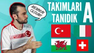 TAKIMLARI TANIDIK #1 (A Grubu: Türkiye, İtalya, Galler, İsviçre) | Euro 2020 Öze