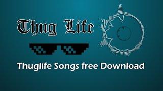 Popular Thug life songs (Ringtones) | Free download
