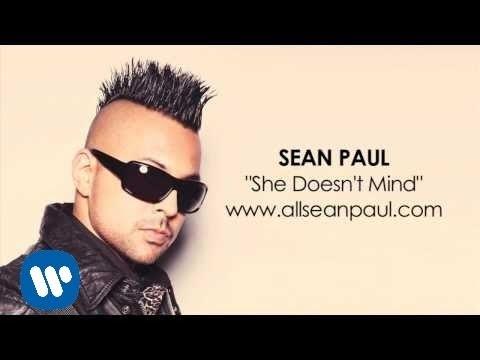 "Sean Paul - ""She Doesn't Mind"" [AUDIO]"