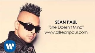 Sean Paul - She Doesn't Mind ( Audio)