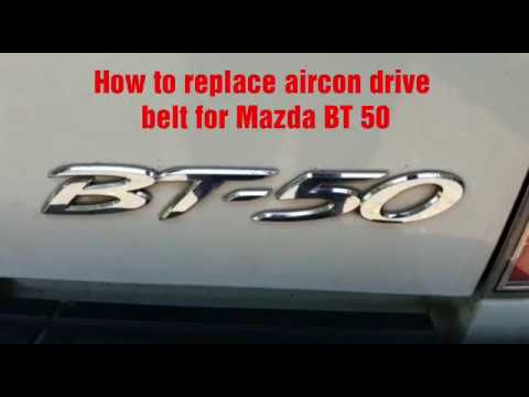 How To Remove Aircon Drive Belt For Mazda BT 50/Mazda BT50 Drive Belt Replacement