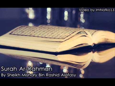 Surah Ar-Rahman سورة الرحمن by Mishary Rashid Alafasy