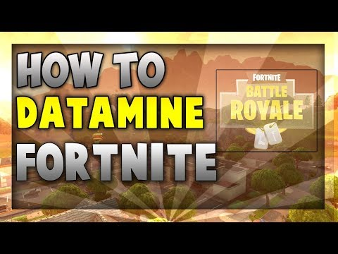 *how to datamine* fortnite battle royale