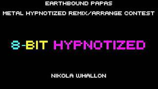 Metal Hypnotized Remix - 8-Bit Hypnotized