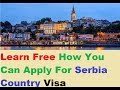 Serbia Country Visa : How To Apply For Visa