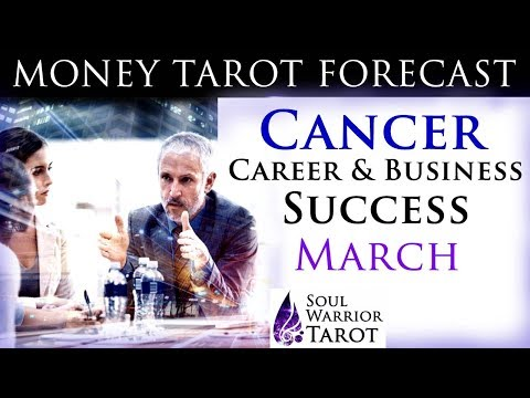 💲 CANCER MARCH MONEY CAREER BUSINESS SUCCESS  Soul Warrior Tarot