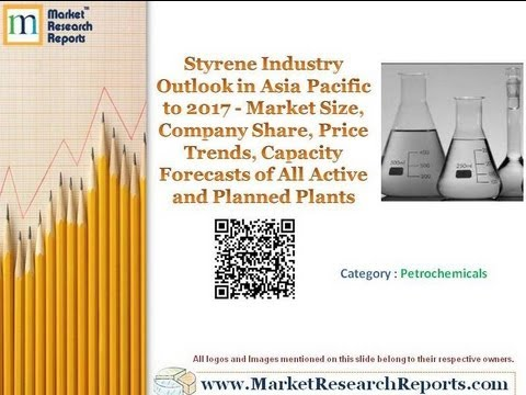Styrene Industry Outlook in Asia Pacific to 2017
