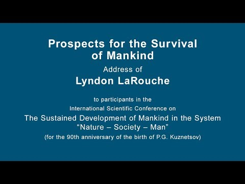 Lyndon LaRouche addresses Moscow conference