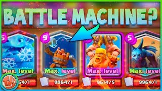 BATTLE MACHINE IN CLASH ROYALE?! - Clash Royale