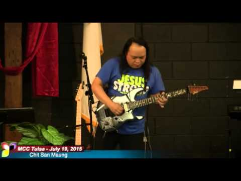 MCC Tulsa: Chit San Maung (The Guitar King Of Myanmar) - July 19, 2015