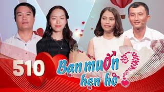 BẠN MUỐN HẸN HÒ #510 UNCUT | Công chúa Bình Thuận nhờ nội coi mắt cháu rể vì không biết mặt mẹ ruột