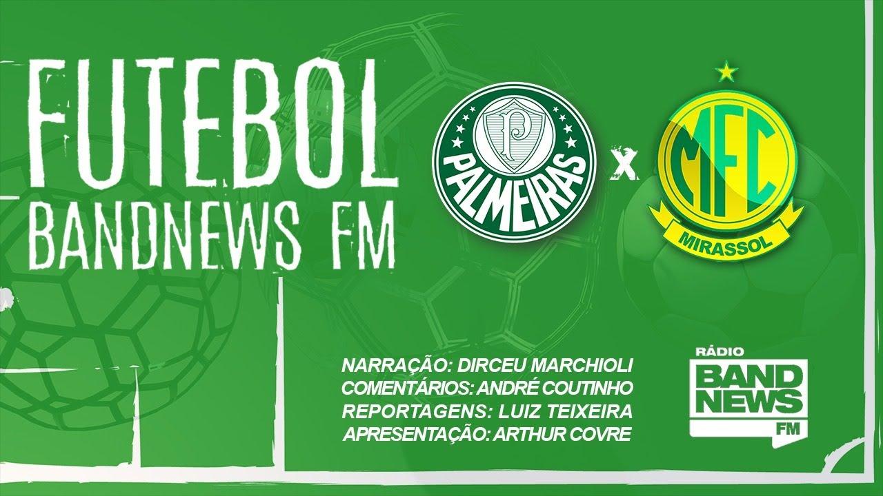AO VIVO - Palmeiras x Mirassol - Campeonato Paulista - 16 ...