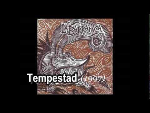 03 - La Barranca - Tal Vez Ni Dios - Tempestad - 1997