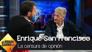 Enrique San Francisco habla sobre la censura de opinión - El Hormiguero 3.0