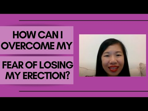 Fear of losing an erection