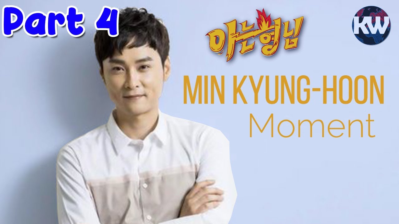 Knowing Brother - Min Kyung-Hoon/ Ssamja/ Ssamgu Moment Part 4