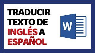 🔴 Cómo Traducir un Texto de Inglés a Español 2019 (Sin Programas)