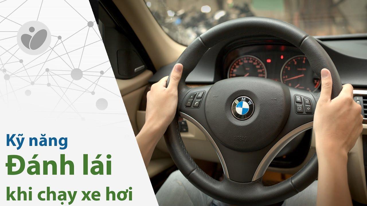 Tinhte.vn – Kỹ thuật đánh lái xe ô tô