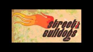 Watch Street Bulldogs Sensation video