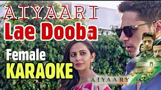 Lae Dooba Karaoke   Aiyaary   Full Version With Lyrics