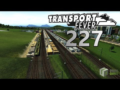Entlastungslinien 🚆 ► [227] ► Let's Play Transport Fever German
