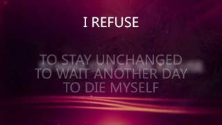 I Refuse - Josh Wilson (lyric video)