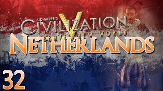 Civilization V Brave New World as The Netherlands - Episode 32 ...Liberation!...