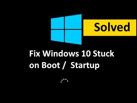 Fix Windows 10 Freezes on Startup / Booting (Solved)