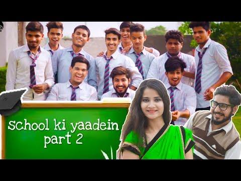 School Ki Yaadein Part 2 - Chu Chu Ke Funs