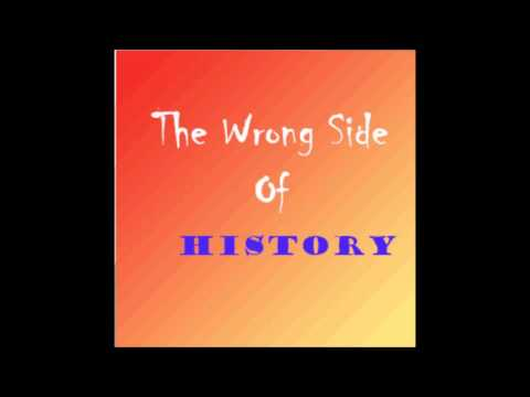 The Wrong Side of History E1 - Modern Feminism