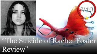 The Suicide of Rachel Foster Review [PC] (Video Game Video Review)