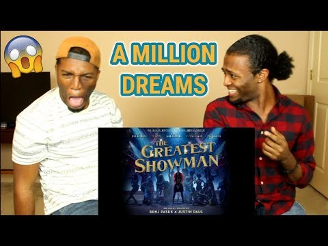 A Million Dreams from The Greatest Showman SoundtrackREACTION