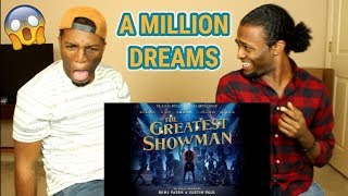 A Million Dreams (from The Greatest Showman Soundtrack)(REACTION)