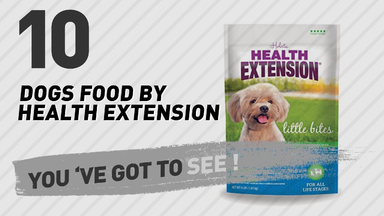 Dogs Food By Health Extension Top 10 Most Popular Youtube